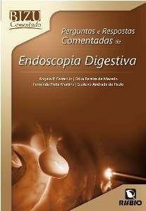 Livro Bizu Comentado Perguntas Respostas Comentadas De Endoscopia