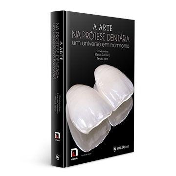 Livro A Arte Na Prótese Dentária Um Universo Em Harmonia