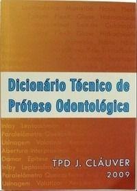 Livro Dicionário Técnico De Prótese Odontológica