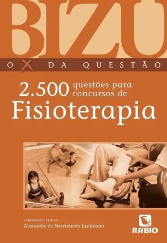 Bizu Fisioterapia - 2.500 Questões Para Concursos