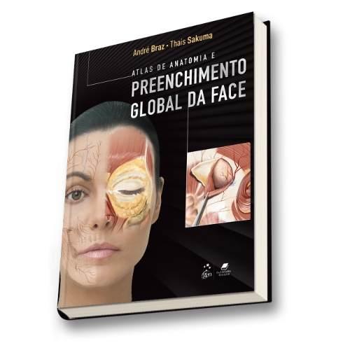 Livro Atlas De Anatomia E Preenchimento Global Da Face