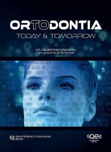 Livro Ortodontia: Today & Tomorrow