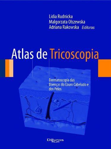 Atlas De TricoscopiaLivroDermatoscopia Das Doenças Do Couro Cabeludo