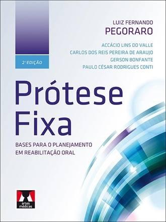 Livro Prótese Fixa, Pegoraro