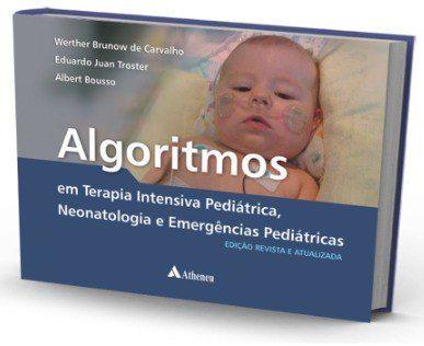 Livro Algoritmos Em Terapia Intensiva Pediátrica, Neonatologia