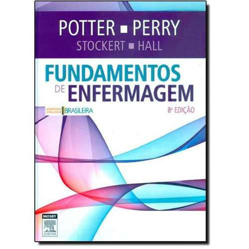 Livro Fundamentos De Enfermagem Potter