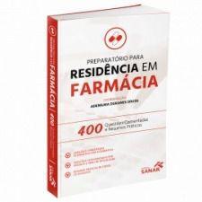 Livro Preparatório Para Residencia Em Farmácia 400 Questões Comentadas