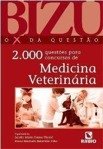 Livro Bizu De Medicina Veterinária - 2000 Questões - Novo