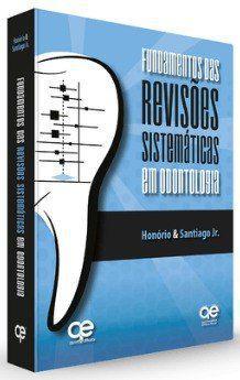 Livro Fundamentos Das Revisões Sistemáticas Em Odontologia