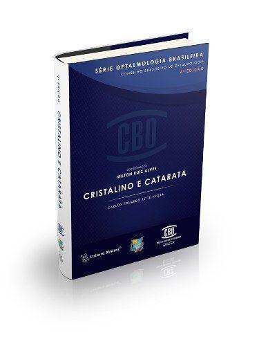 Livro Cbo Série Oftalmologia Brasileira Cristalino E Catarata