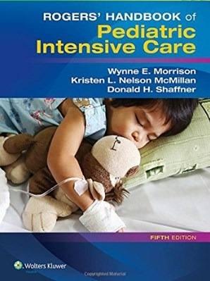 Livro Rogers Handbook Of Pediatric Intensive Care