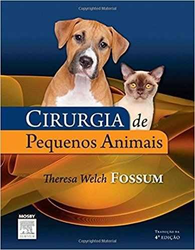 Livro Cirurgia De Pequenos Animais - Fossum