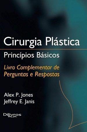 Cirurgia Plástica Princípios Básicos