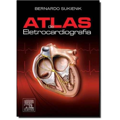 Livro Atlas De Eletrocardiografia