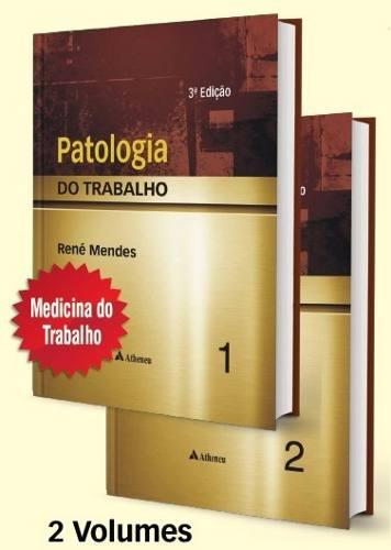 Patologia Do Trabalho - 2 Vols