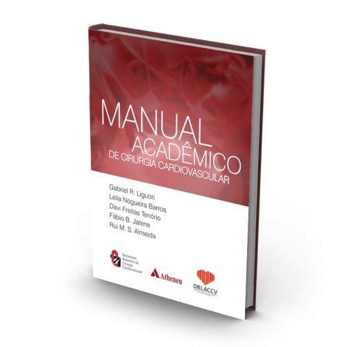 Livro Manual Acadêmico De Cirurgia Cardiovascular