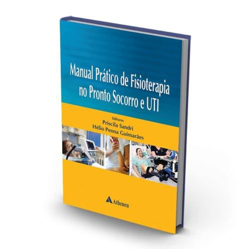 Livro Manual Prático De Fisioterapia No Pronto-socorro E Uti