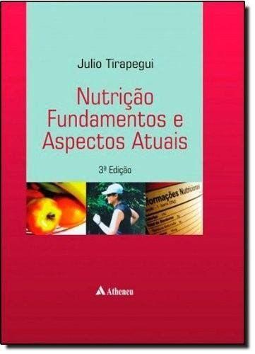 Livro Nutrição Fundamentos E Aspéctos Atuais - 3A. Edição