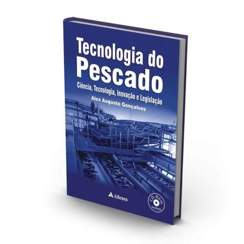 Livro Tecnologia Do Pescado - Ciência, Tecnologia E Inovação