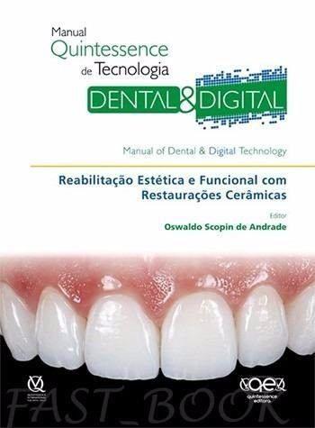 Livro Manual Quintessence De Tecnologia Dental E Digital - Scopin