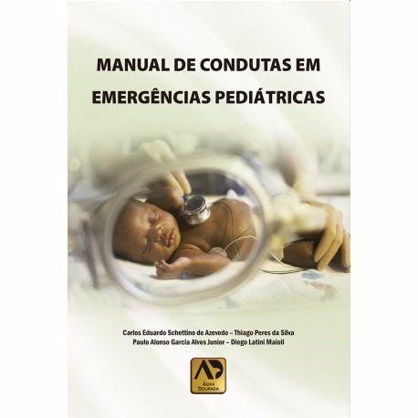 Livro Manual De Condutas Em Emergências Pediátricas