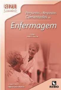 Livro Bizu Comentado Pergunts E Resps. Comentadas De Enfermagem