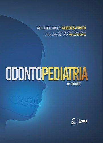 Livro Odontopediatria 9ªed./2016