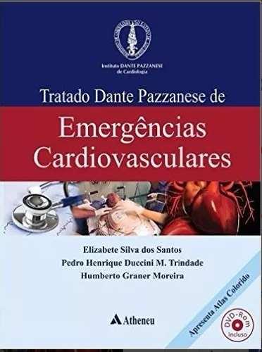 Livro Tratado Dante Pazzanese De Emergências Cardiovasculares