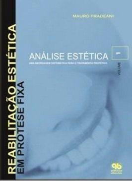 Livro Reabilitação Estética Em Prótese Fixa - Análise Estética 01