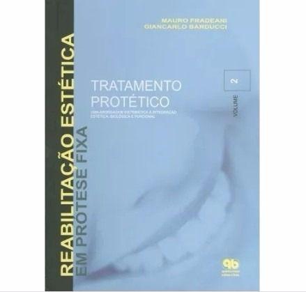 Tratamento Protético Uma Abordagem Sistemática Vol 2