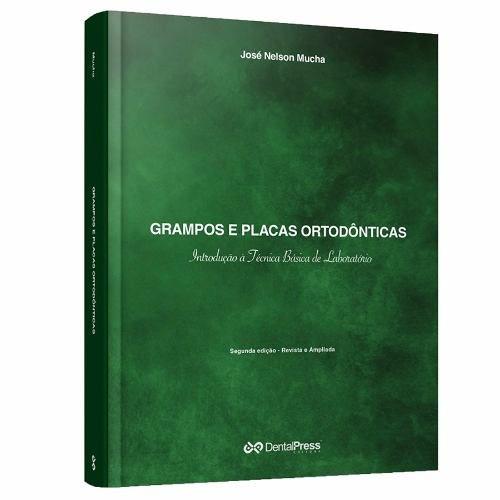 Livro Grampos E Placas Ortodônticas - Introdução À Teoria