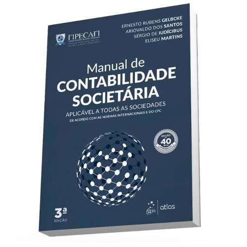 Livro Manual De Contabilidade Societária - Fipecafi - 3ª/2018