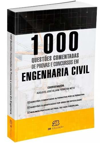 1000 Questões Comentadas De Concursos Em Engenharia Civil