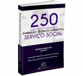 Livro Dimensão Técnico-Operativa no Serviço Social - 250 Questões Comentadas