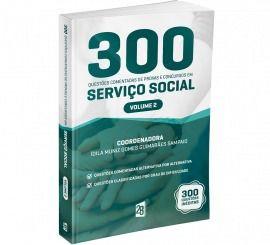 Livro Serviço Social Volume 2 - 300 Questões Comentadas