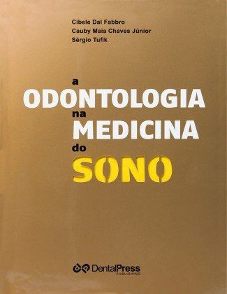 Livro A Odontologia Na Medicina Do Sono