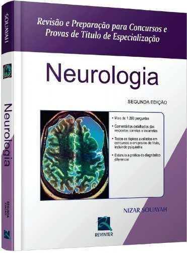 Livro Neurologia - Revisão E Preparação P/ Concursos