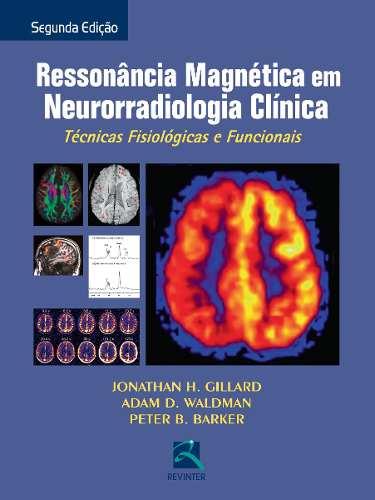 Livro Ressonância Magnética Em Neurorradiologia Clínica