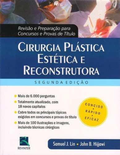 Livro Cirurgia Plástica Estética E Reconstrutora Revisão