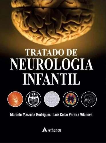Livro Tratado De Neurologia Infantil
