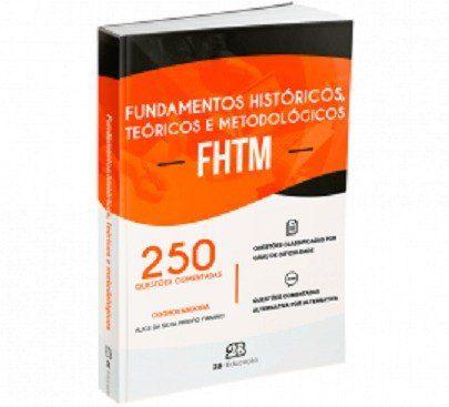 Livro 250 Quest Fundamentos Históricos Teóricos E Metodológ Fhtm