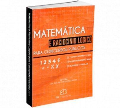 Livro Matemática E Raciocínio Lógico Para Concursos Públicos