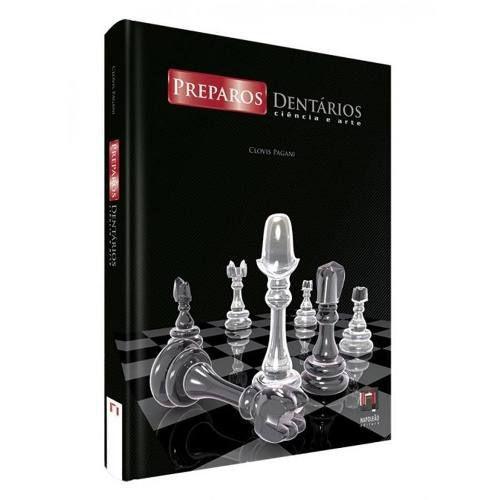 Livro Preparos Dentários Ciência E Arte
