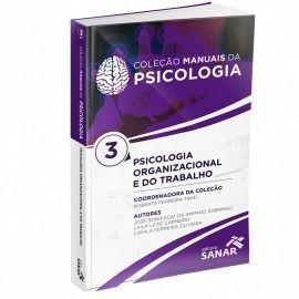Psicologia Organizacional Coleção Manuais Da Psicol Vol 3