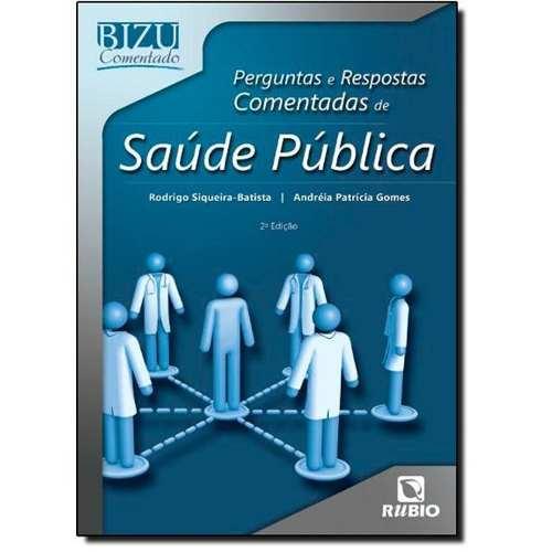 Livro Bizu Comentado Perg E Resp Comentadas De Saúde Pública