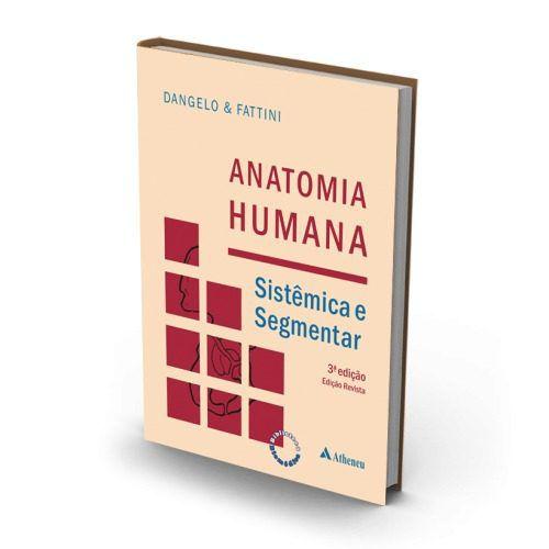 Livro Anatomia Humana Sistêmica E Segmentar - 3ª Edição