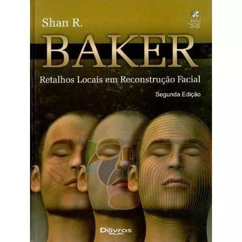 Retalhos Locais Em Reconstrução Facial - 2ª Edição