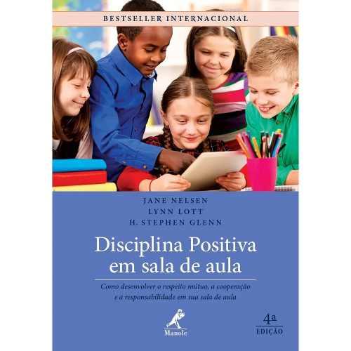 Livro Disciplina Positiva Em Sala De Aula 4ª Ed