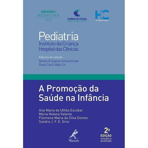 Livro A Promoção Da Saúde Na Infância 2ª Edição