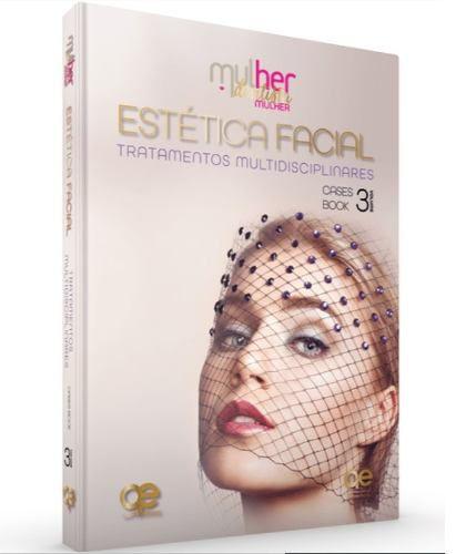 Estética Facial Tratamentos Multidisciplinares Mdm Vol. 3